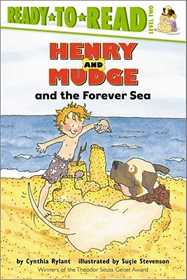 Henry and Mudge and the Forever Sea By Rylant, Cynthia