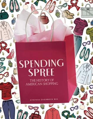 Spending Spree By Bix, Cynthia Overbeck