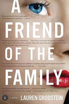 A Friend of the Family By Grodstein, Lauren